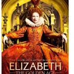 映画『エリザベス:ゴールデン・エイジ』 処女王と呼ばれた女王